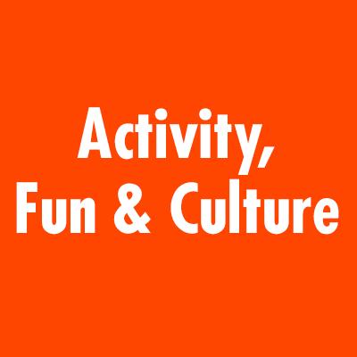 activity, fun & culture